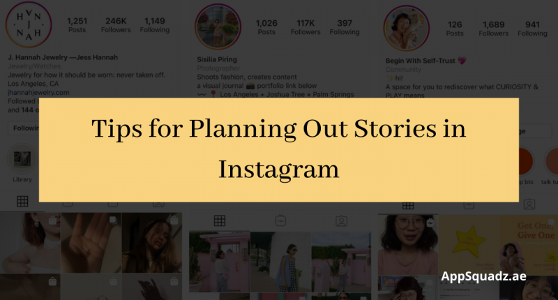 Tips for Planning Out Stories in Instagram