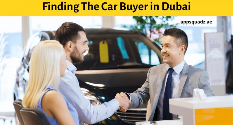 Finding The Car Buyer in Dubai