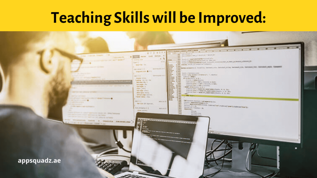 Teaching Skills will be Improved