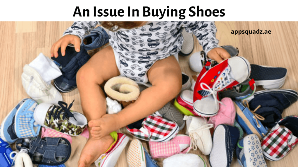 An Issue In Buying Shoes