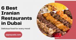 6 Best Iranian Restaurants in Dubai